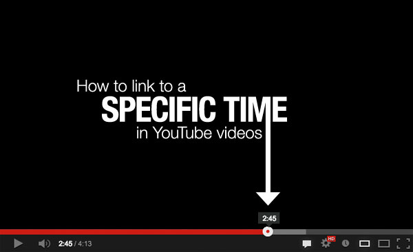 How To Link To A Specific Time In YouTube Videos