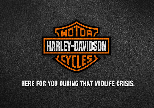 Honest Advertising Slogans - Harley-Davidson