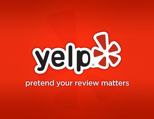 Honest Advertising Slogans - Yelp