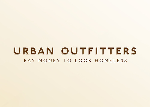 Honest Advertising Slogans - Urban Outfitters