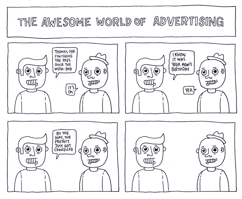 Life In An Advertising Agency - 20