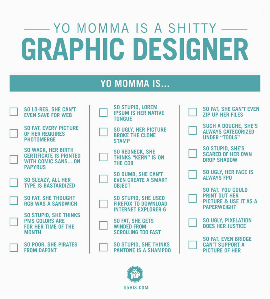 Yo Momma is a shitty designer