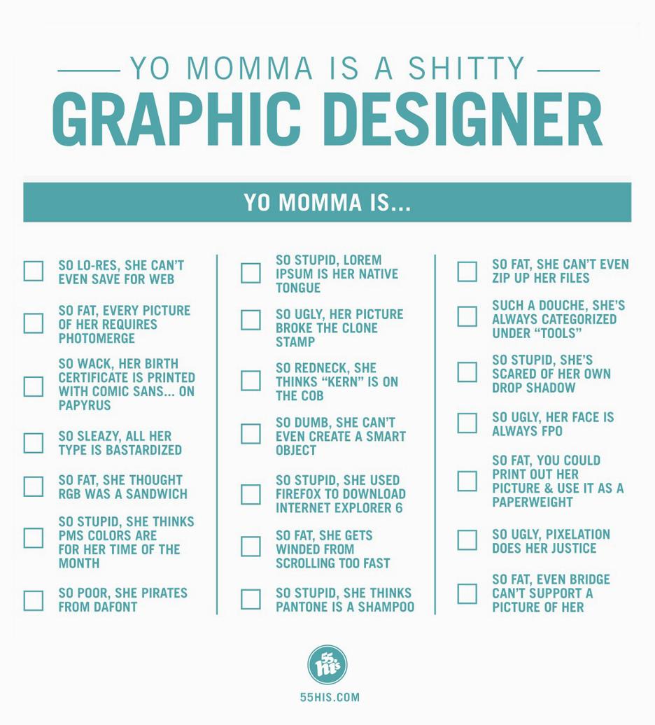 Yo Momma is a shitty designer