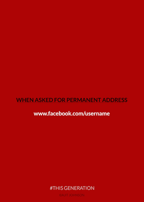 This Generation: When Asked For Permanent Address