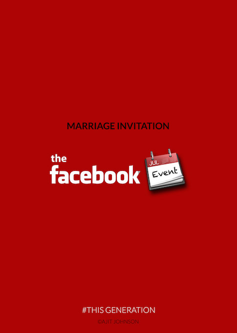 This Generation: Marriage Invitation = Facebook Event