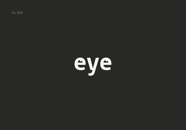 Clever, Double Meaning Logos of Common English Nouns - EYE