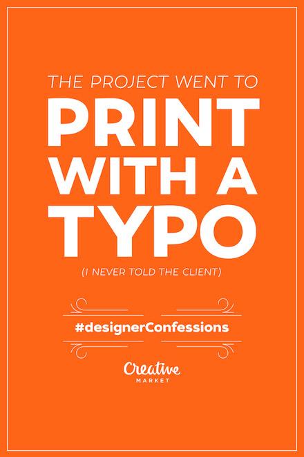 Designer Confessions - Typo