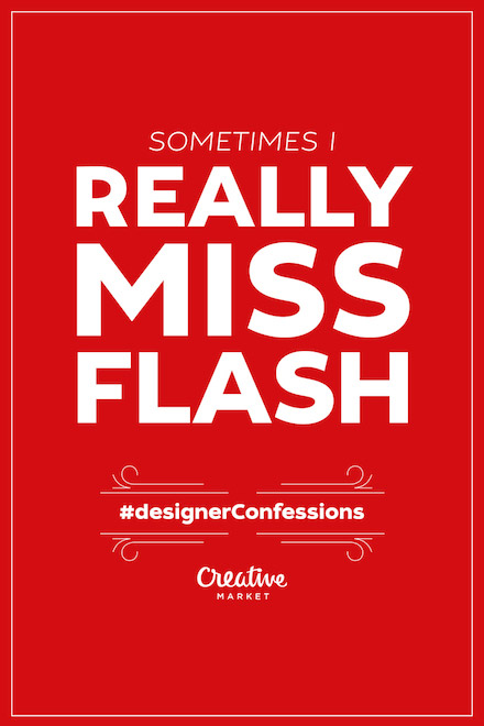 Designer Confessions - Miss Flash