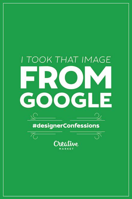 Designer Confessions - Google Images