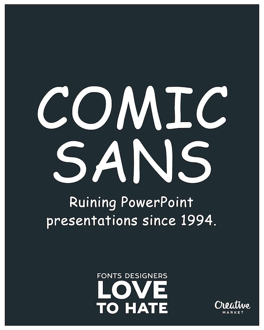 Fonts designers love to hate - Comic Sans