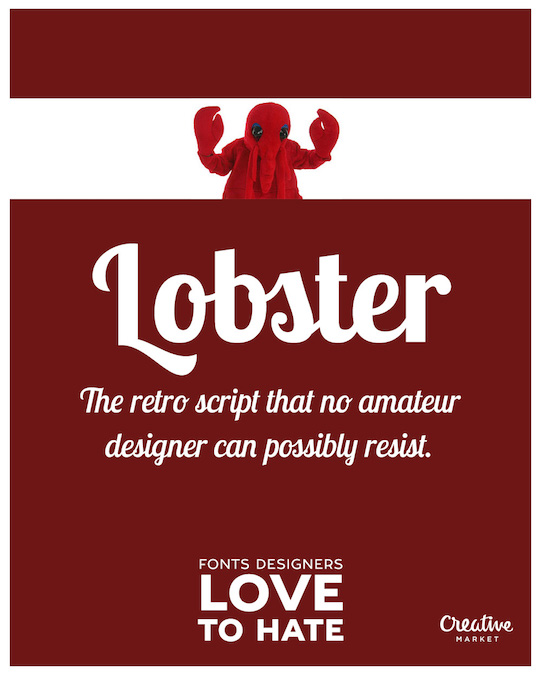 Fonts designers love to hate - Lobster
