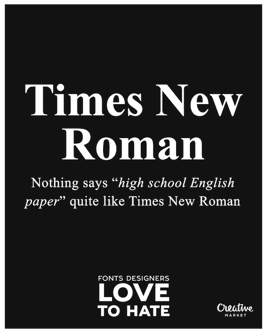 Fonts designers love to hate - Times New Roman