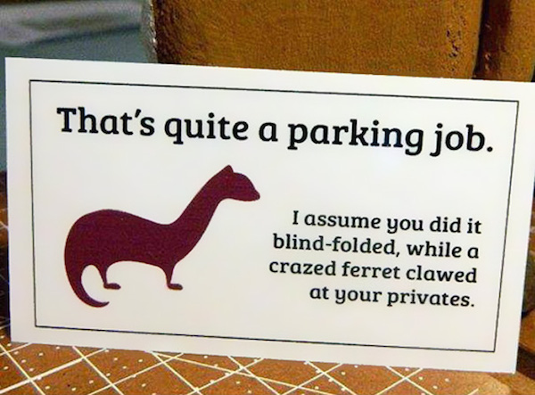 Funny Windshield Notes For Bad Parking - 2