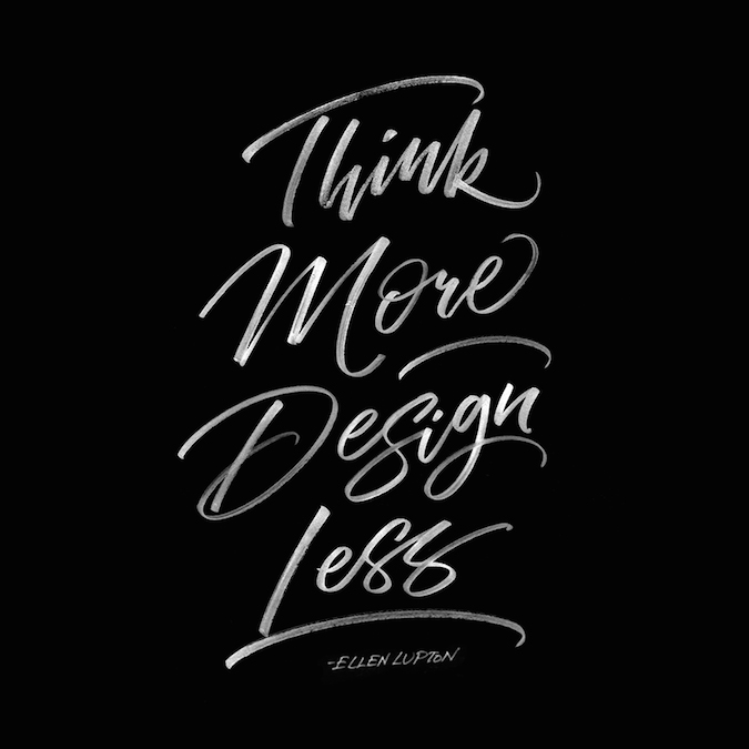 Inspiring Design Quotes - Think More Design Less