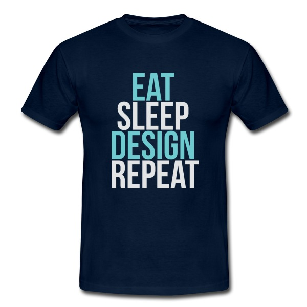 Buy T-Shirts For Graphic & Web Designers - Eat, Sleep, Design, Repeat