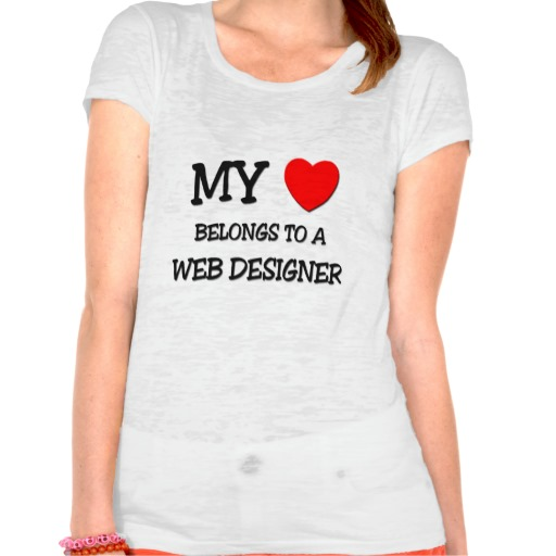 Buy T-Shirts For Graphic & Web Designers - My Heart Belongs To A Web Designer