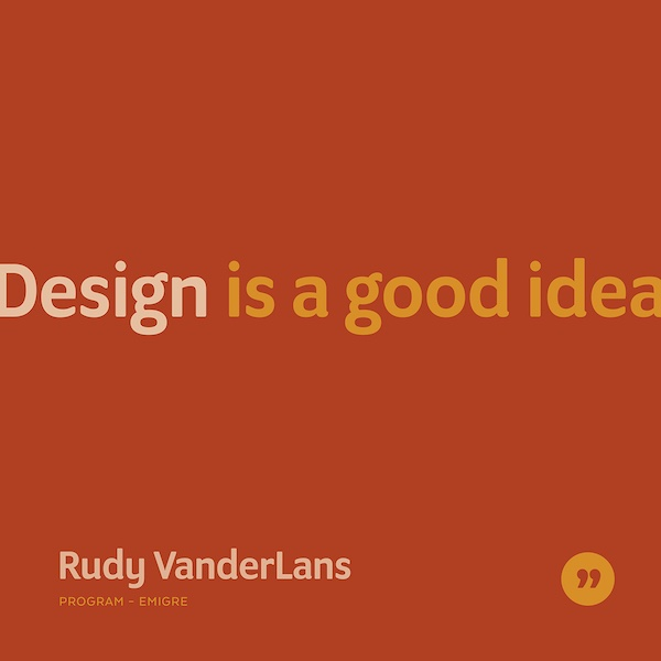 Design is a good idea