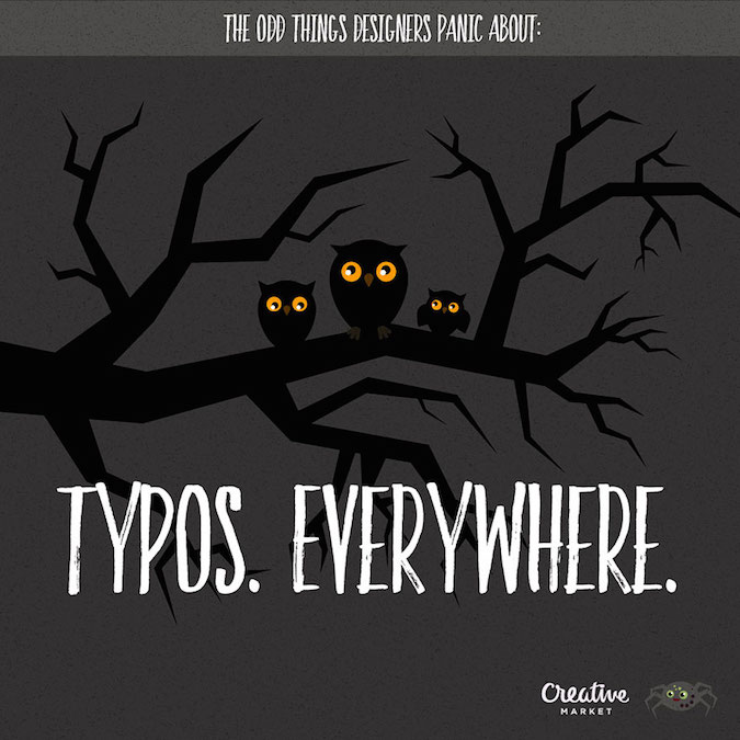 Designer Fears - Typos