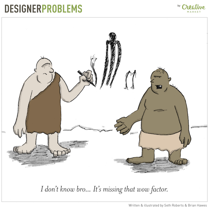 Designer Problems - Wow factor