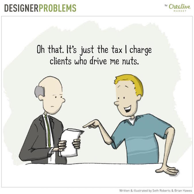 Designer Problems - Annoying clients