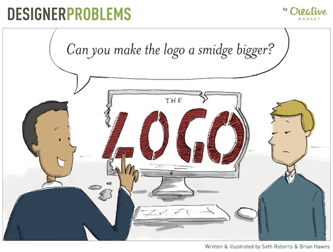 Designer Problems - Make the logo bigger