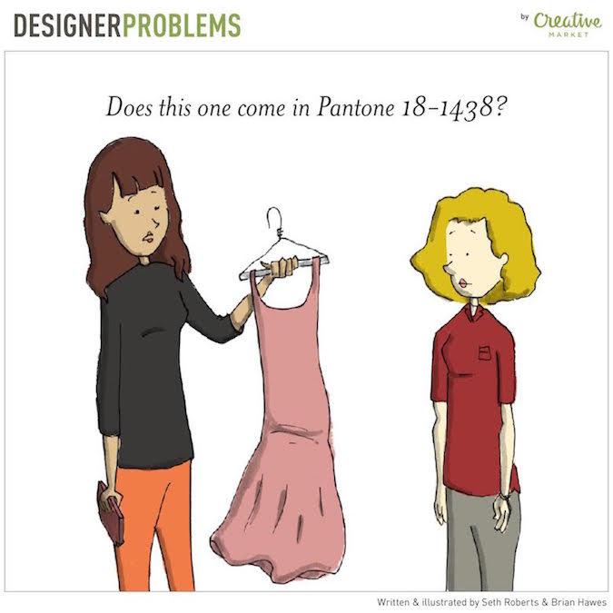 Designer Problems - Pantone