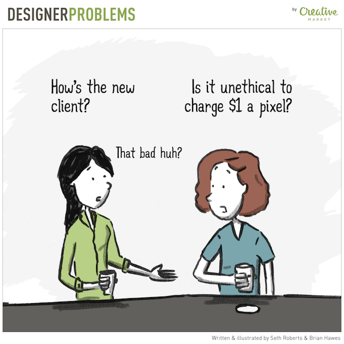 Designer Problems - Bad Clients