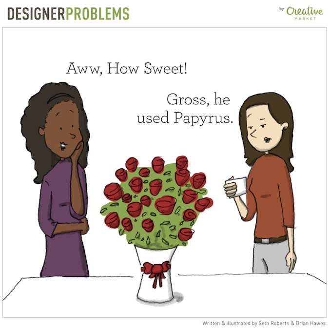 Designer Problems - Papyrus