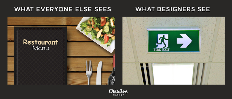 What designers see vs. everyone else - 11