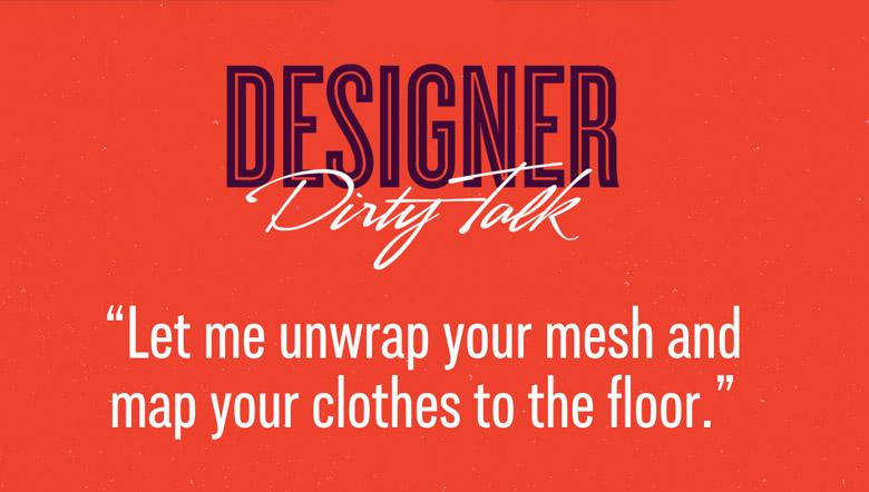 Designer Dirty Talk - 13