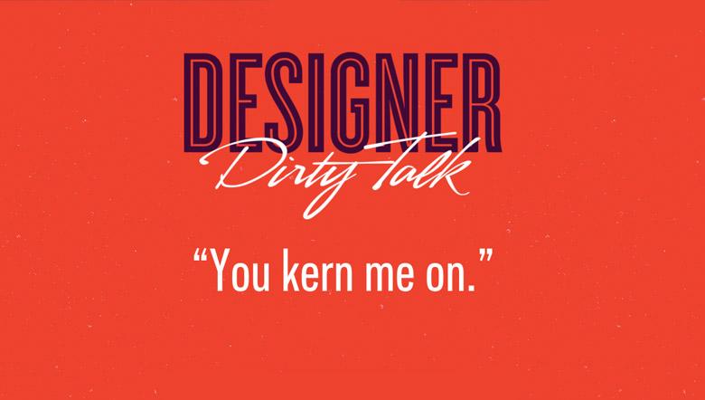Designer Dirty Talk - 16