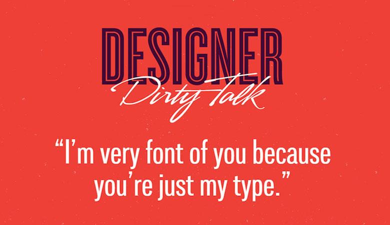 Designer Dirty Talk - 2
