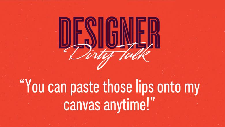 Designer Dirty Talk - 22