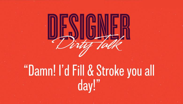 Designer Dirty Talk - 25