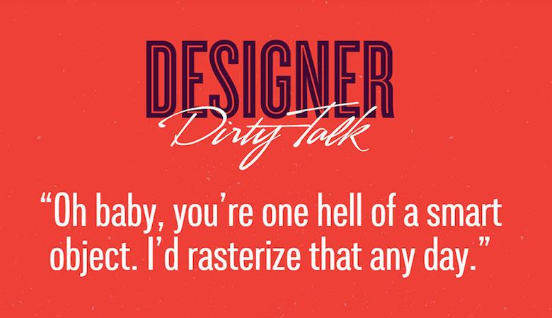 Designer Dirty Talk - 3