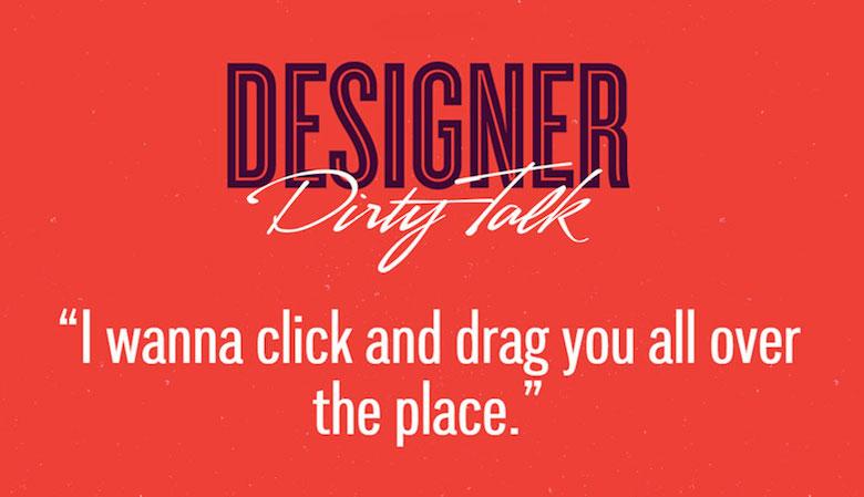 Designer Dirty Talk - 9