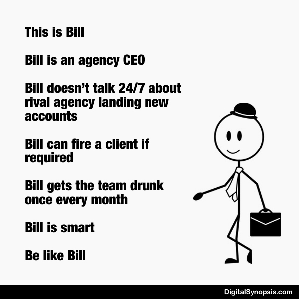 Be like Bill: Ad agency version - CEO
