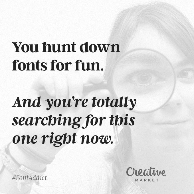 Signs That You're A Font Addict - 13