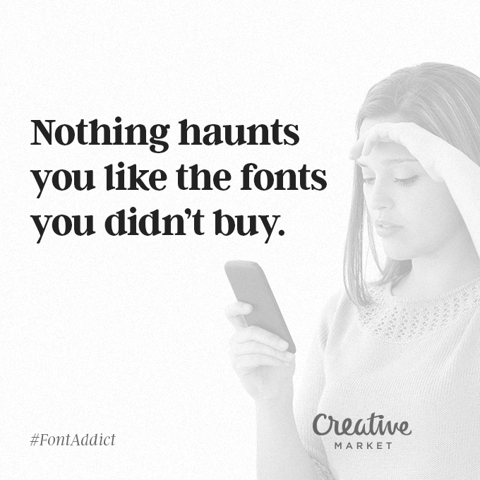 Signs That You're A Font Addict - 14
