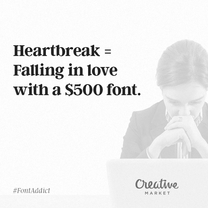 Signs That You're A Font Addict - 2