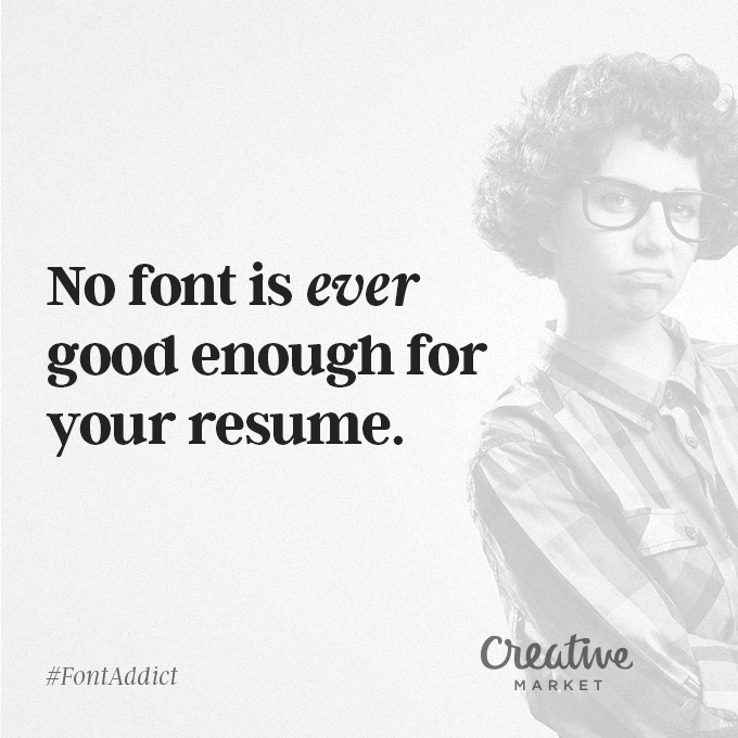 Signs That You're A Font Addict - 4