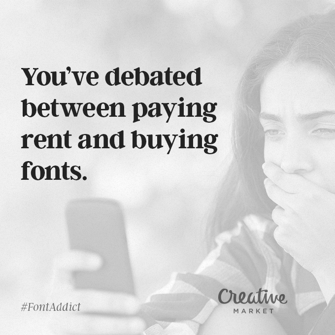 Signs That You're A Font Addict - 6