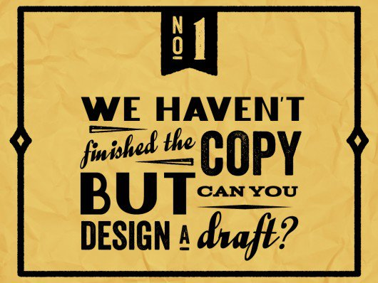 Things you should never say to graphic designer - 1