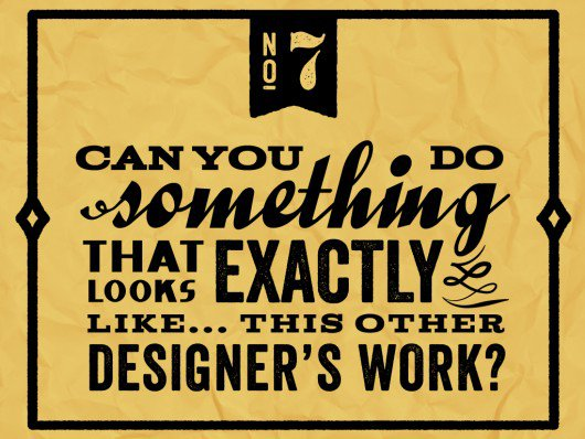 Things you should never say to graphic designer - 7