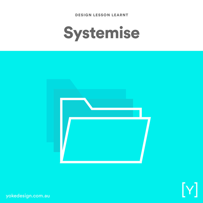 Design lessons and tips from agency life - Systemise