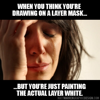 Designer & art director funny memes - Layer mask