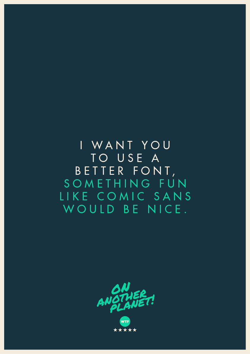 The Client Is Always Right: Funny feedback posters - 10