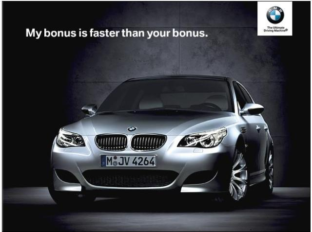 My bonus is faster than your bonus. - BMW