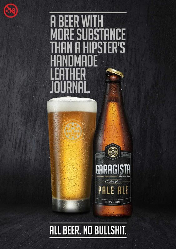 A beer with more substance than a hipster's handmade leather journal. - Garagista Pale Ale