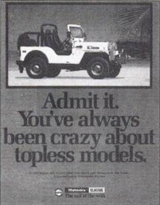 Admit it. You've always been crazy about topless models. - Mahindra Classic